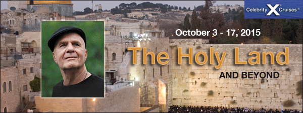Wayne Dyer, The Holy Land
